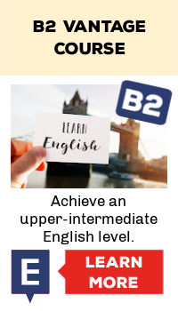 This is a B2 Vantage Course. It is an upper intermediate course to learn English online.